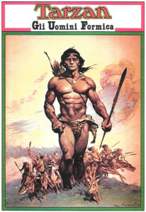 """Tarzan and the Ant Men,"" ANAFI publishers, Italy Collection of Bob Lubbers Sunday pages. Frank Frazetta cover."